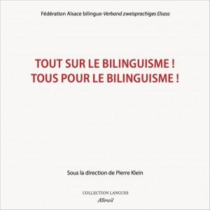 Tout sur le bilinguisme ! Tous pour le bilinguisme !